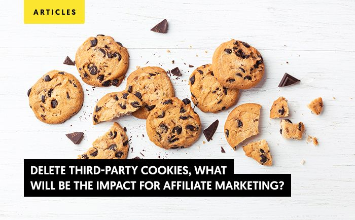 Delete third-party cookies: The impact for affiliate marketing