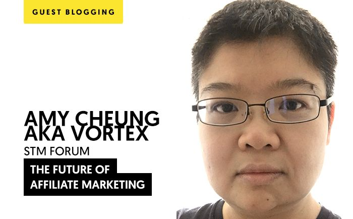 The Future of Affiliate Marketing by Amy Cheung aka Vortex
